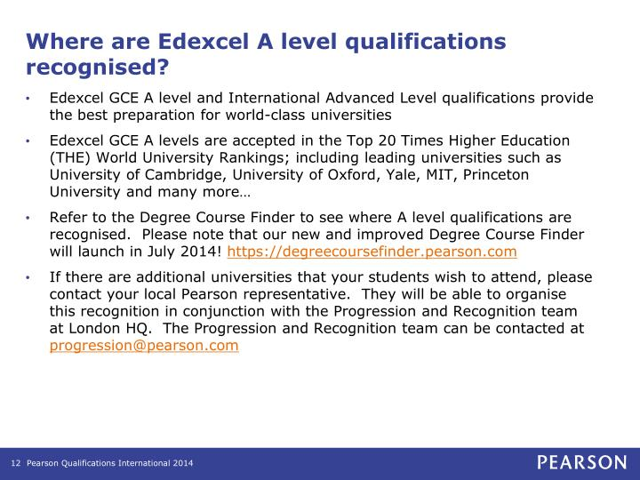 Where are Edexcel A level qualifications recognised?