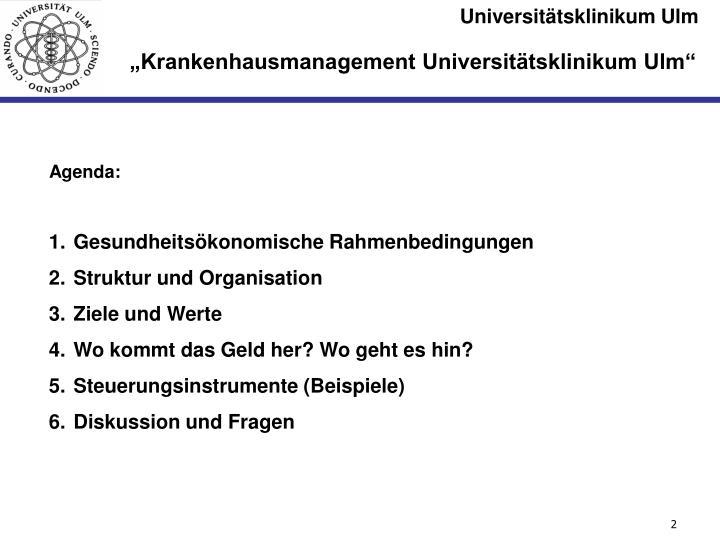"""""""Krankenhausmanagement Universitätsklinikum Ulm"""""""