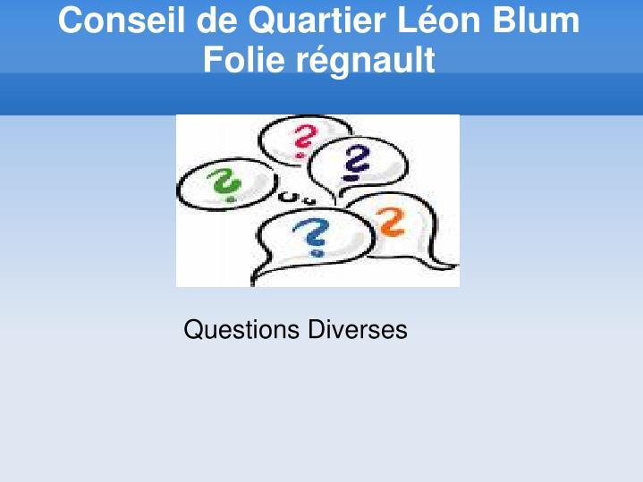 Conseil de Quartier Léon Blum Folie régnault