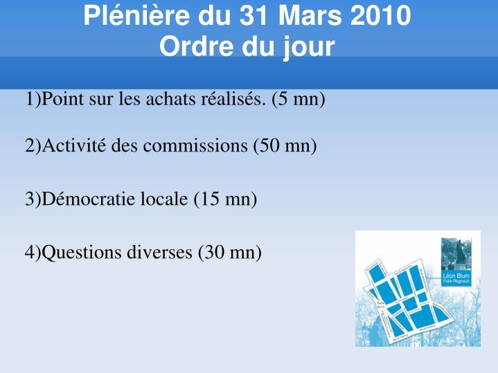 Plénière du 31 Mars 2010