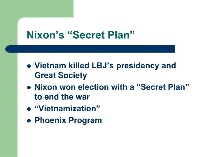 """Nixon's """"Secret Plan"""""""