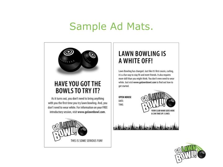 Sample Ad Mats.