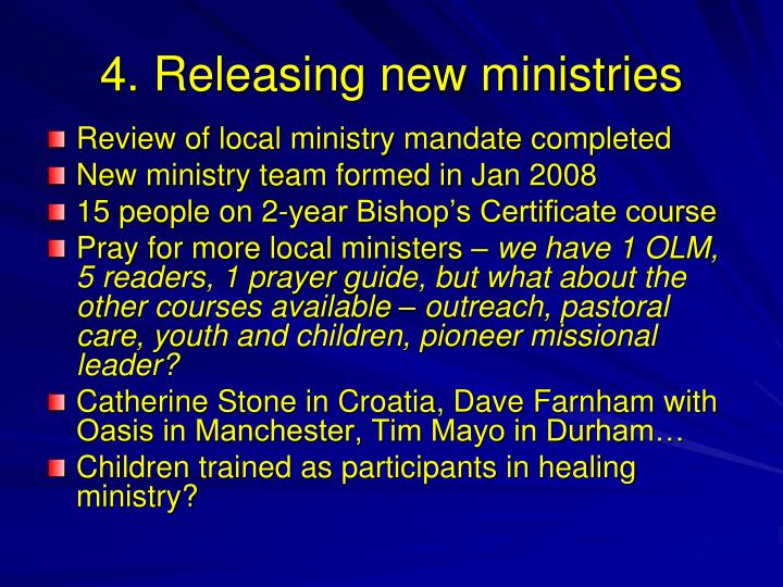 4. Releasing new ministries