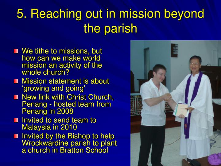 5. Reaching out in mission beyond the parish