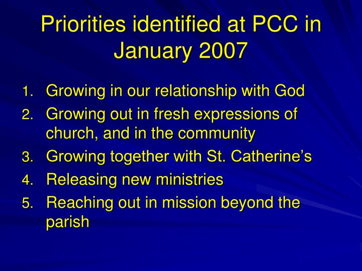 Priorities identified at PCC in January 2007