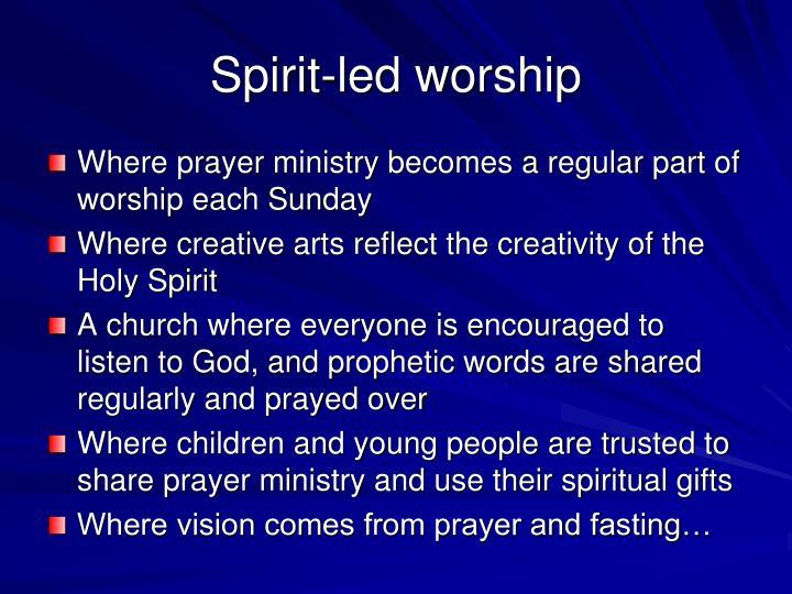 Spirit-led worship