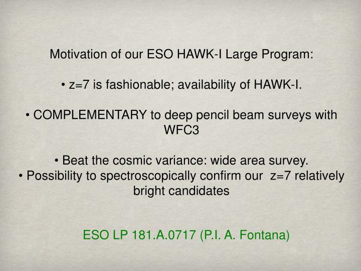 Motivation of our ESO HAWK-I Large Program: