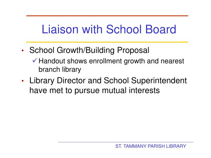 Liaison with School Board