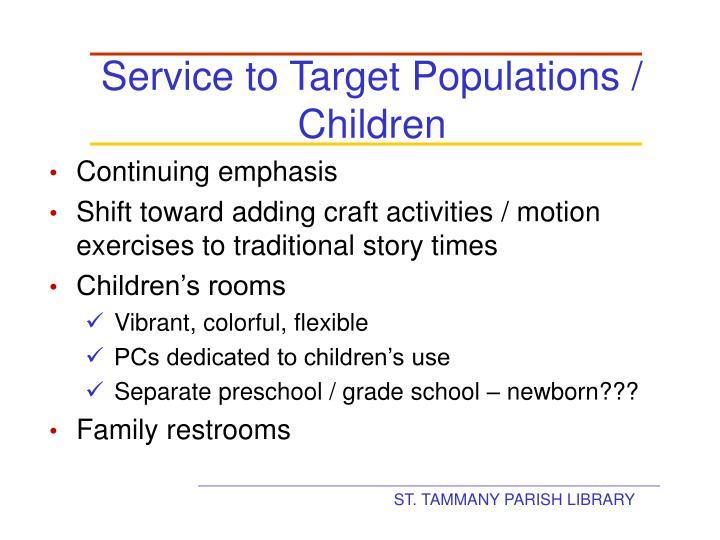 Service to Target Populations / Children
