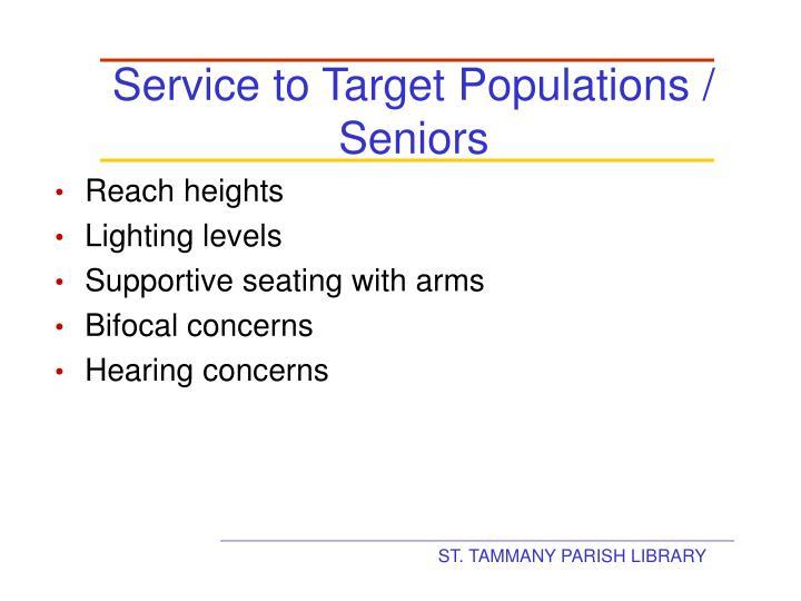 Service to Target Populations / Seniors