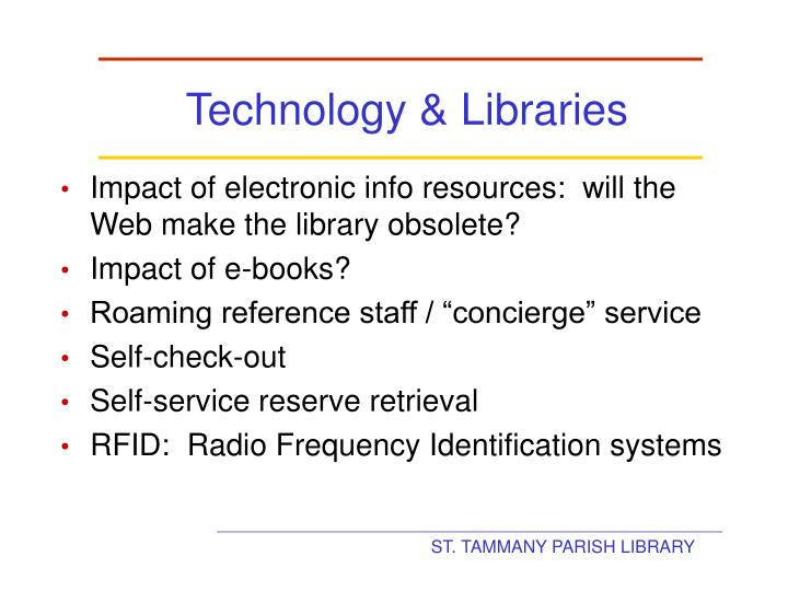Technology & Libraries