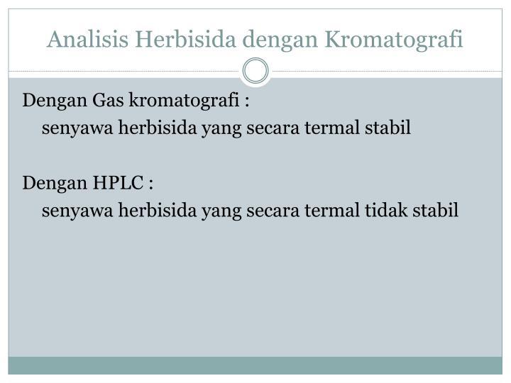 Analisis Herbisida dengan Kromatografi