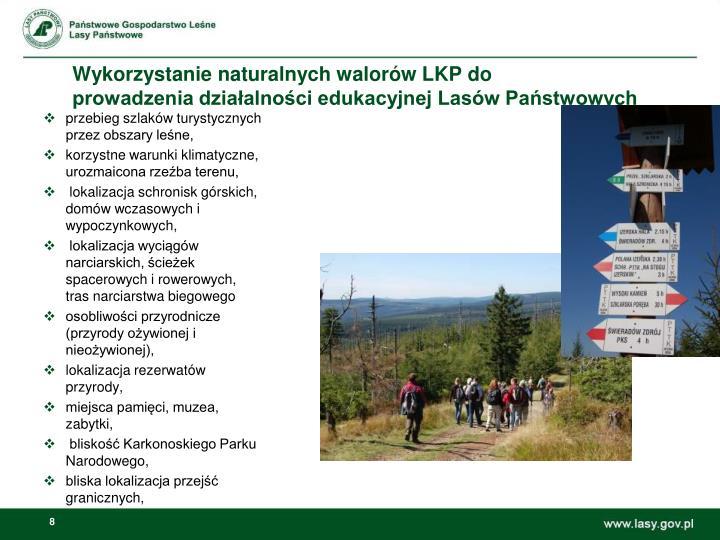 Wykorzystanie naturalnych walorów LKP do
