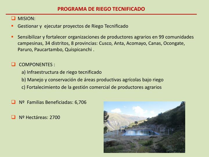 PROGRAMA DE RIEGO TECNIFICADO