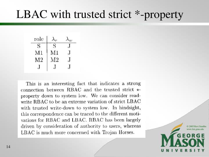 LBAC with trusted strict *-property
