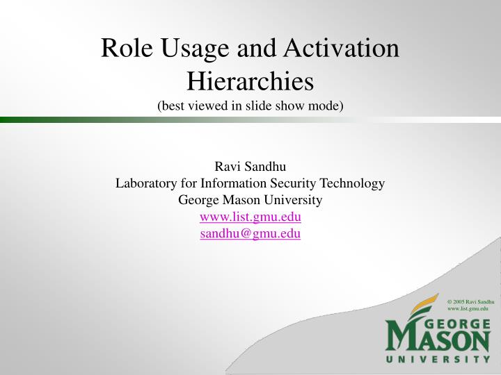 role usage and activation hierarchies best viewed in slide show mode