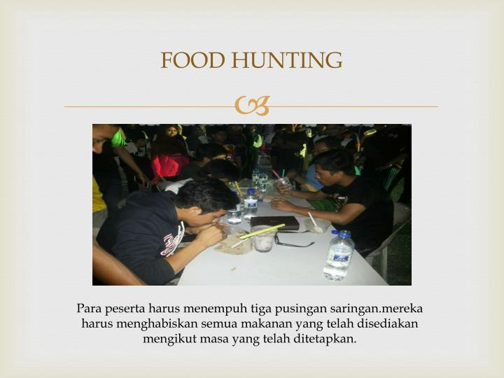 FOOD HUNTING