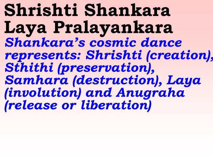 Shrishti Shankara Laya Pralayankara