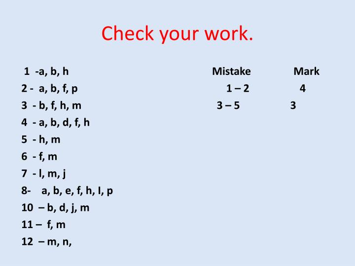 Check your work.