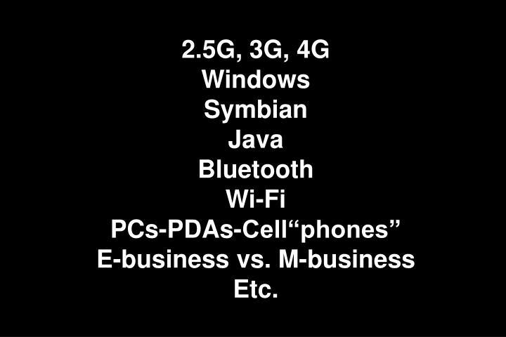 2.5G, 3G, 4G