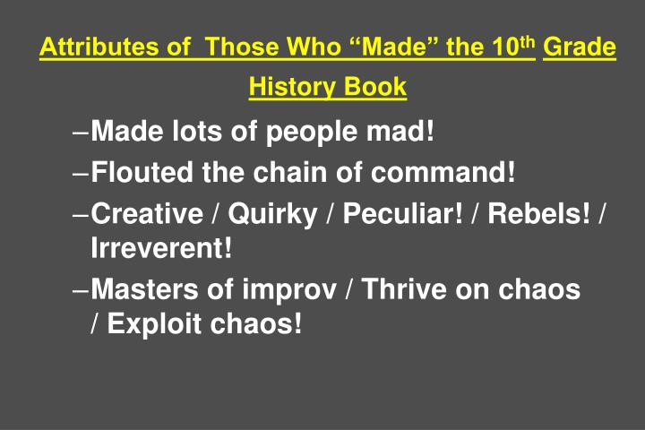Attributes of  Those Who Made the 10