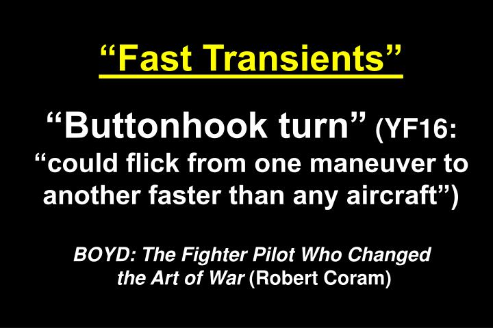 """Fast Transients"""