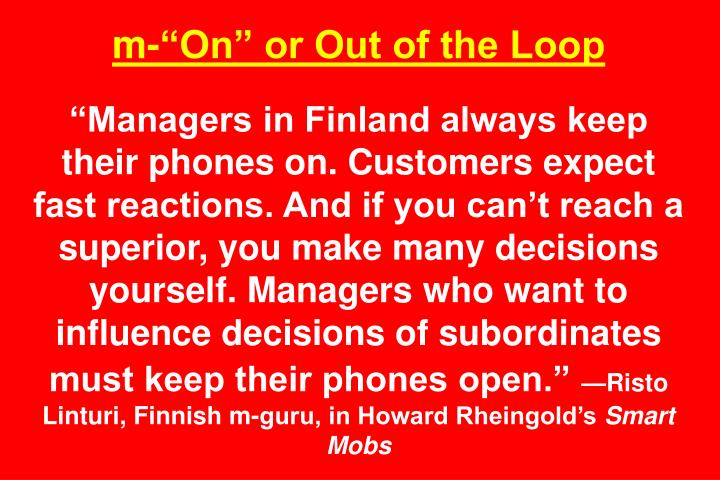"m-""On"" or Out of the Loop"