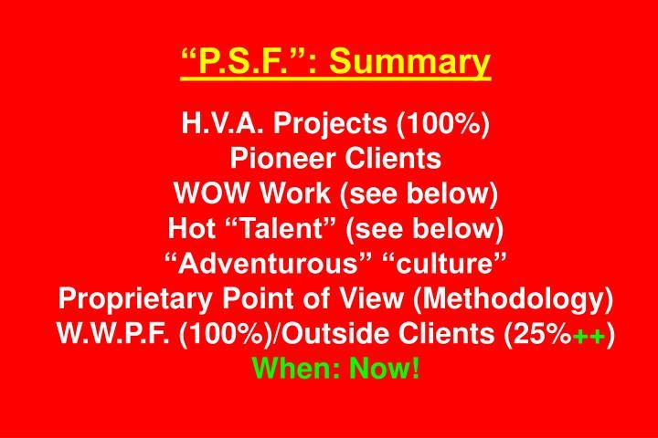 P.S.F.: Summary