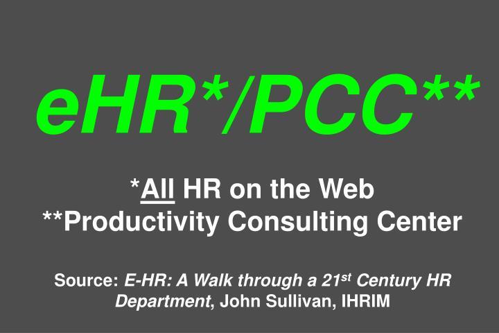 eHR*/PCC**