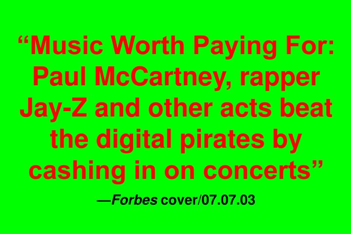 """Music Worth Paying For: Paul McCartney, rapper Jay-Z and other acts beat the digital pirates by cashing in on concerts"""