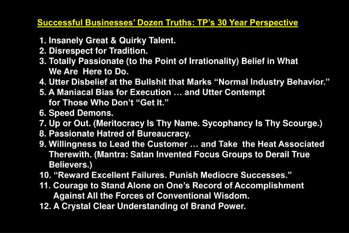 Successful Businesses' Dozen Truths: TP's 30 Year Perspective