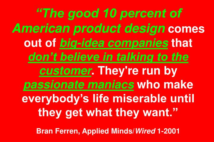 """The good 10 percent of American product design"