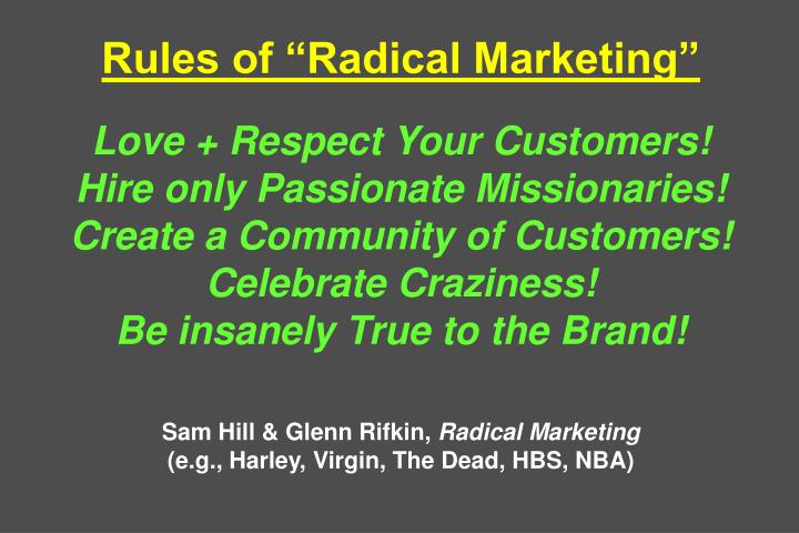 "Rules of ""Radical Marketing"""