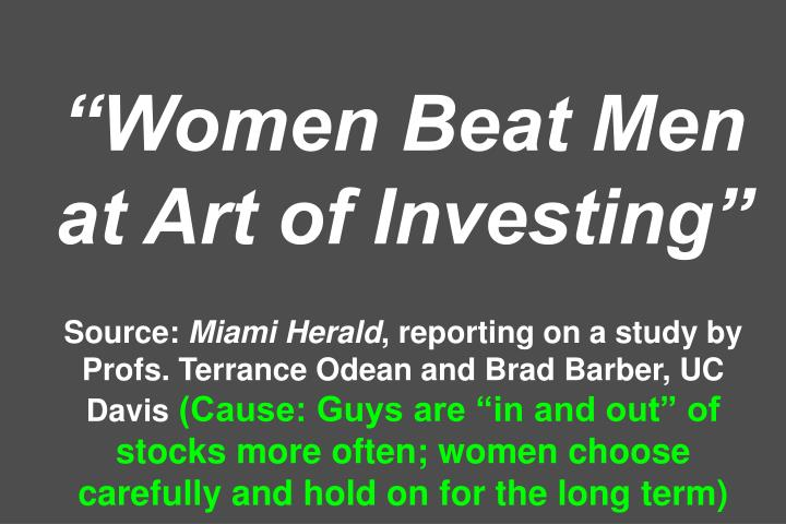 """Women Beat Men at Art of Investing"""