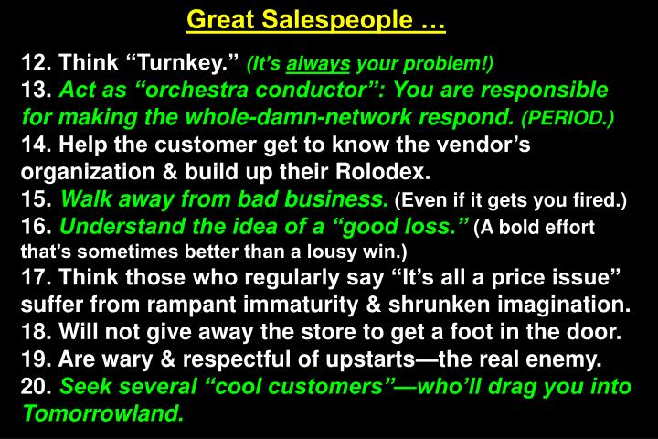Great Salespeople …