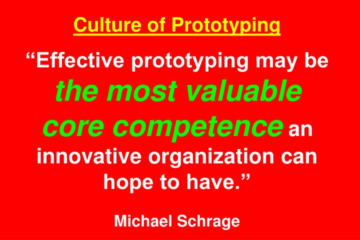 Culture of Prototyping