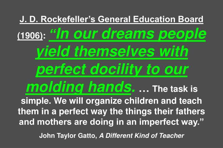 J. D. Rockefellers General Education Board (1906)