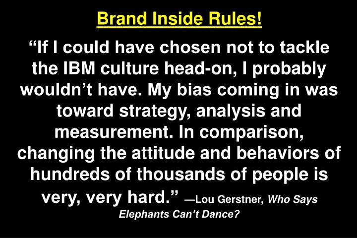 Brand Inside Rules!
