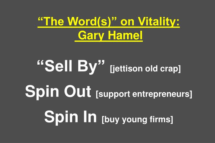 """The Word(s)"" on Vitality:"