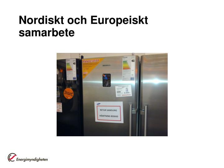 Nordiskt och Europeiskt samarbete