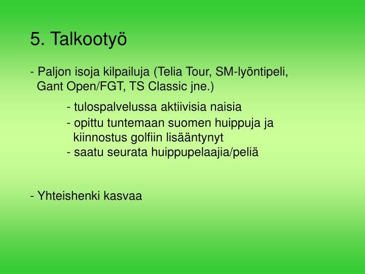 5. Talkootyö