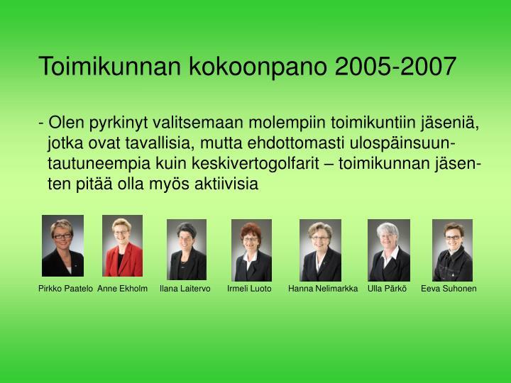Toimikunnan kokoonpano 2005-2007