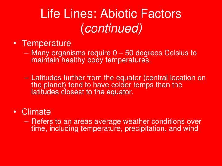 Life Lines: Abiotic Factors