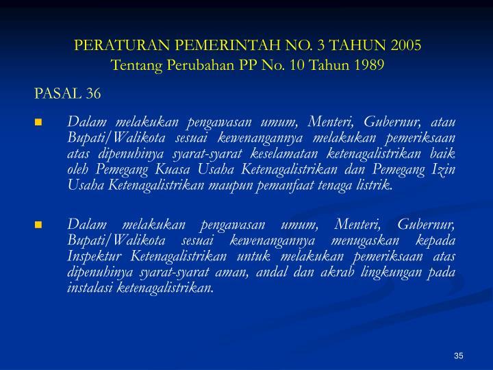 PERATURAN PEMERINTAH NO. 3 TAHUN 2005