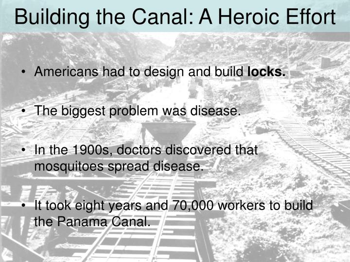 Building the Canal: A Heroic Effort