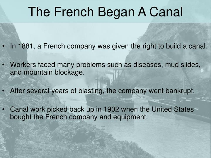 The French Began A Canal