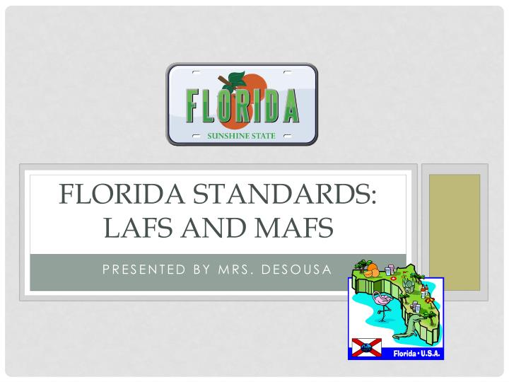 Florida standards lafs and mafs