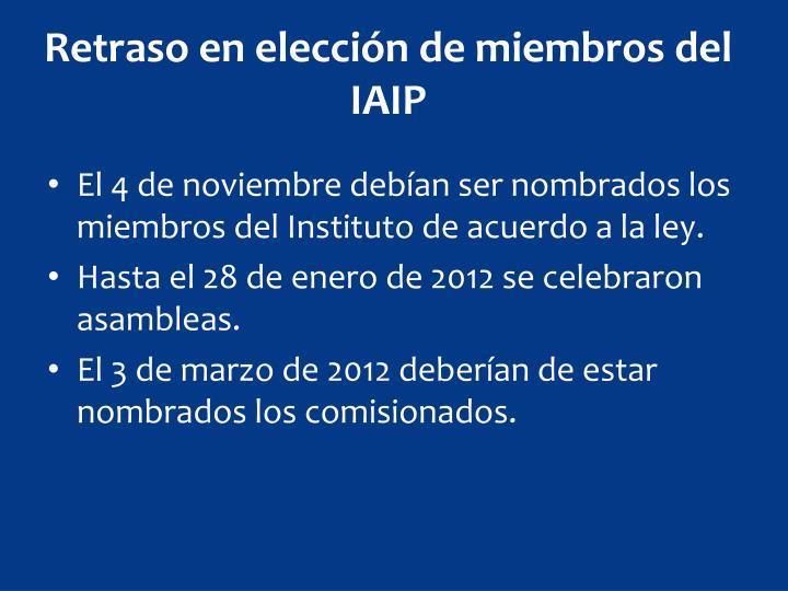 Retraso en elección de miembros del IAIP