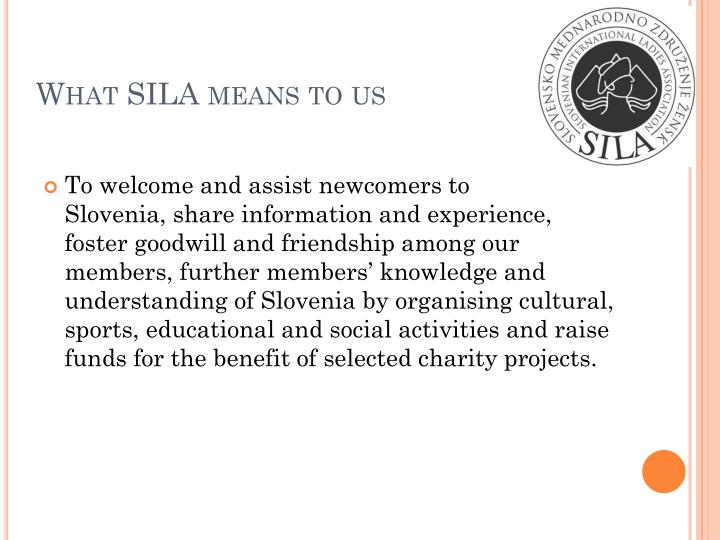 What SILA means to us