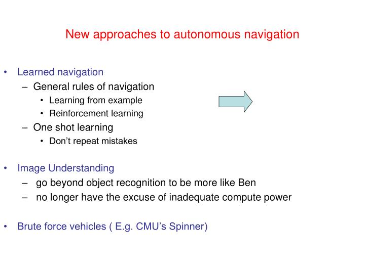 New approaches to autonomous navigation